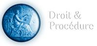 Droit et Procedure